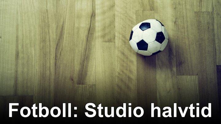Fotboll: Studio halvtid