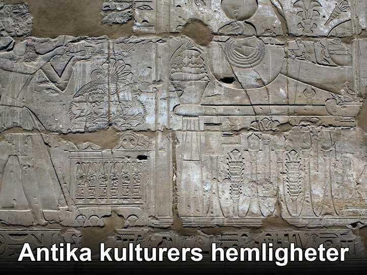 Antika kulturers hemligheter