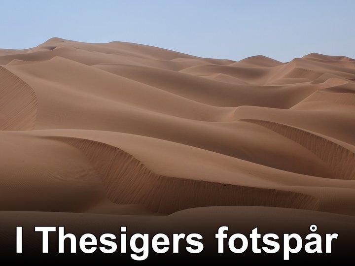 I Thesigers fotspår