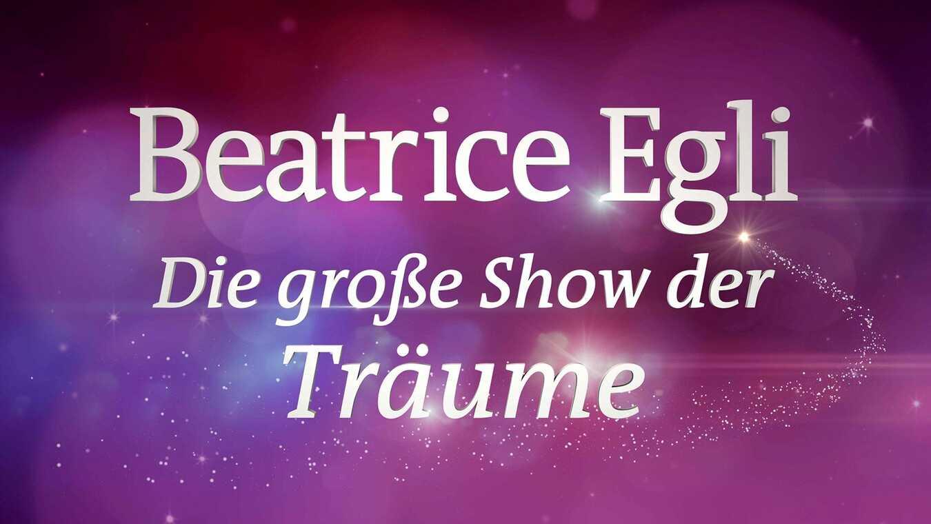 Beatrice Egli: Die Große Show der Träume