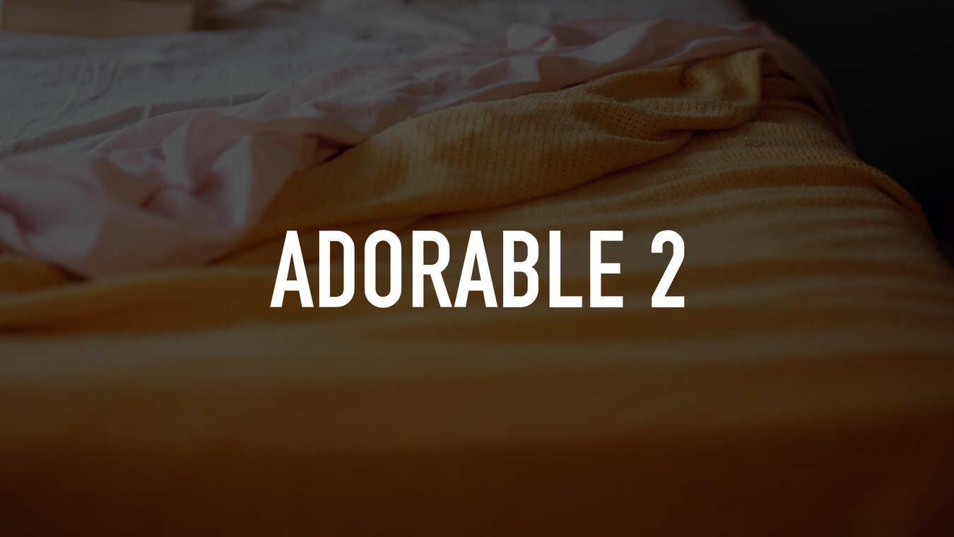 Adorable 2