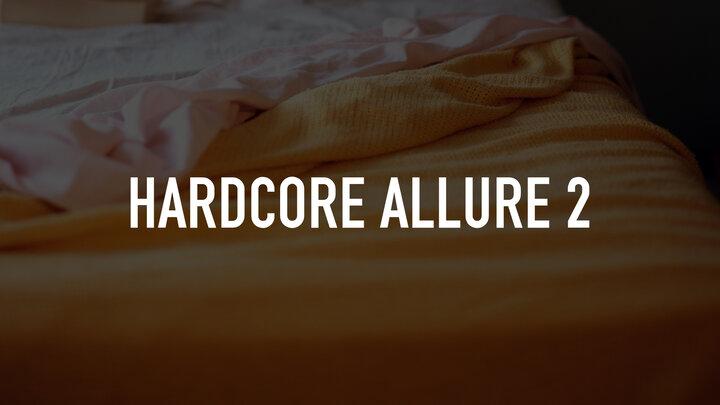 Hardcore Allure 2