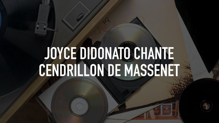 Joyce DiDonato sings Cendrillon by Massenet