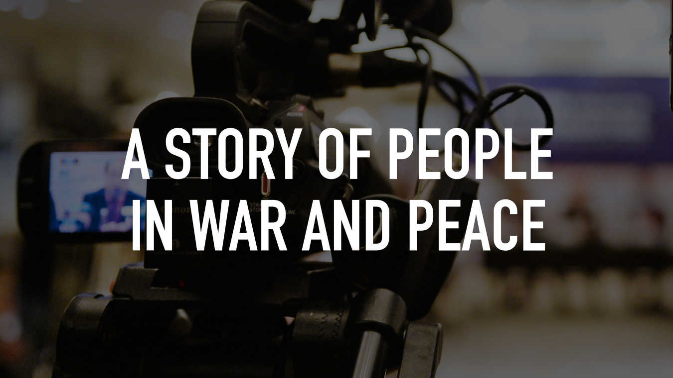 A Story of People in War and Peace