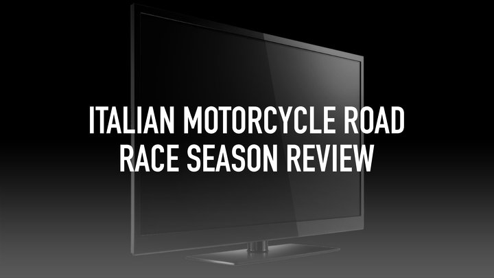 Italian Motorcycle Road Race Season Review