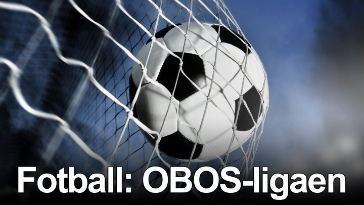 Fotboll: Norska OBOS ligaen