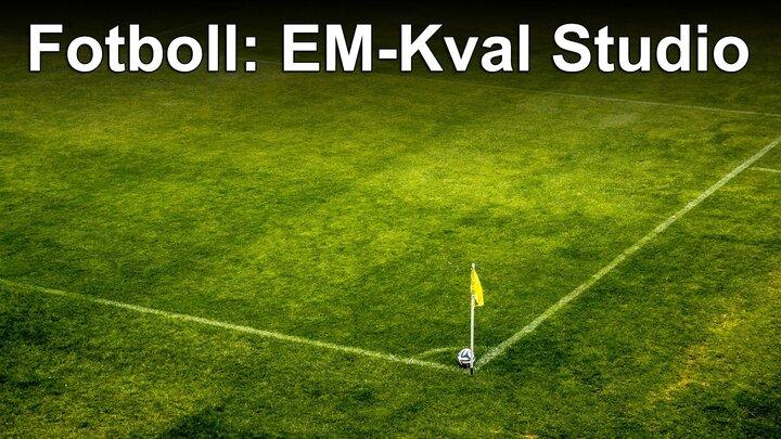 Fotboll: EM-Kval Studio