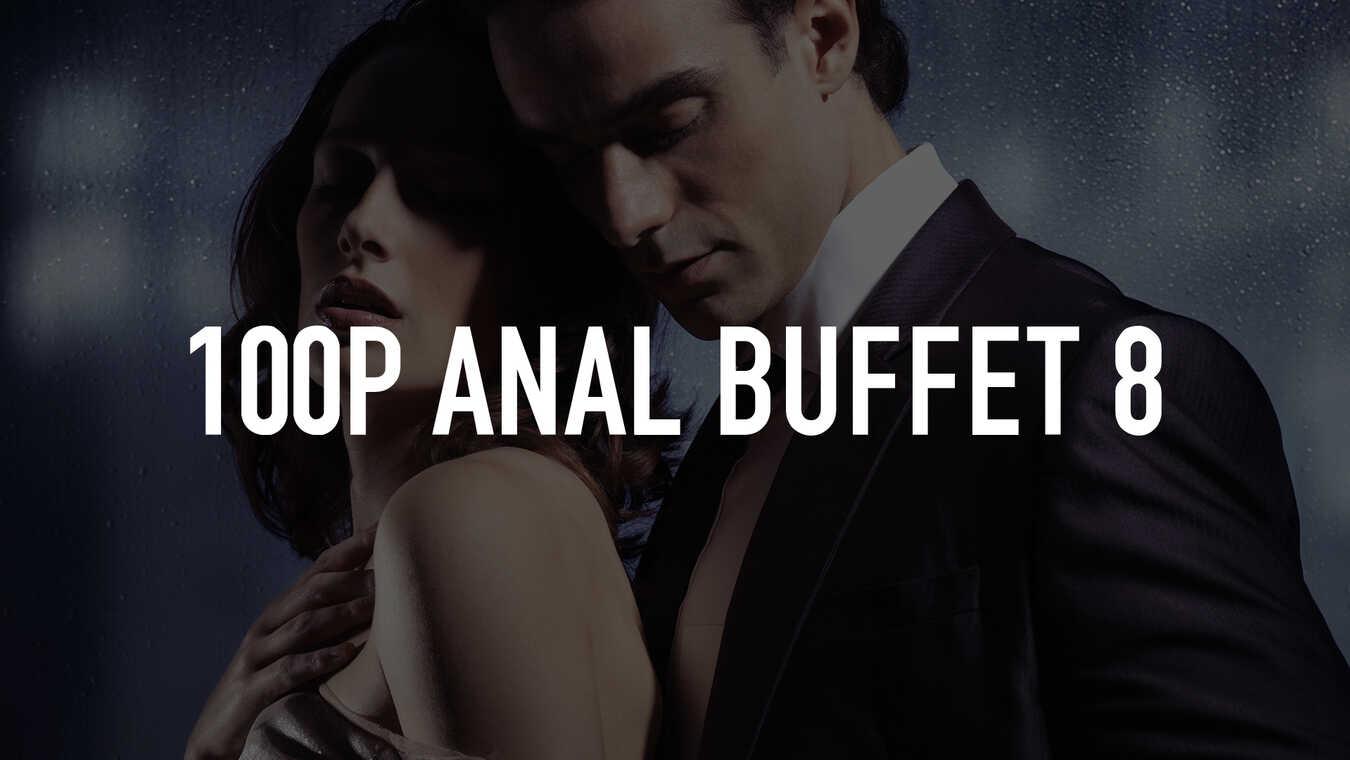 100p Anal Buffet 8