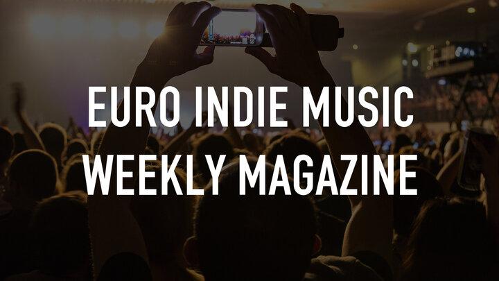 Euro Indie Music Weekly