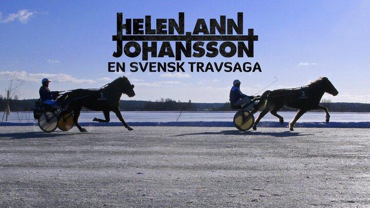 Helen Ann Johansson - en svensk travsaga