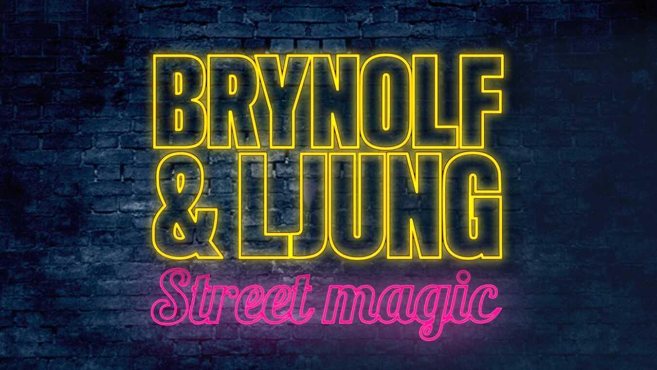 Brynolf & Ljung - Street magic
