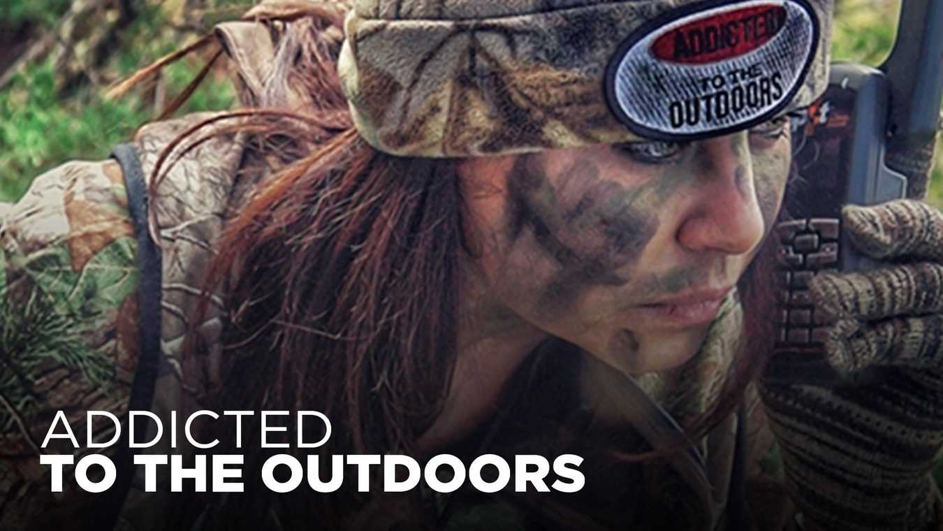 Addicted to the Outdoors