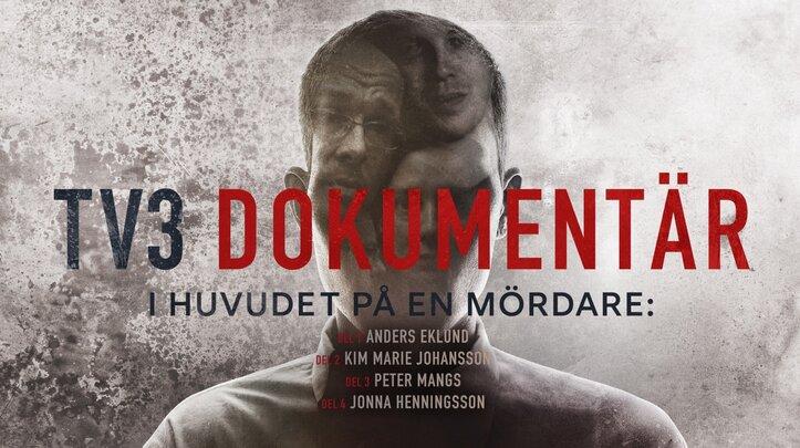 TV3 Dokumentär: I huvudet på en mördare