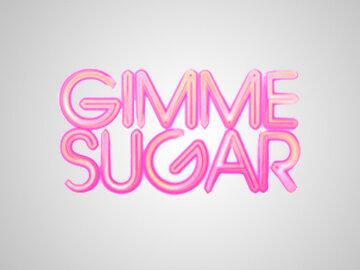 Gimme Sugar