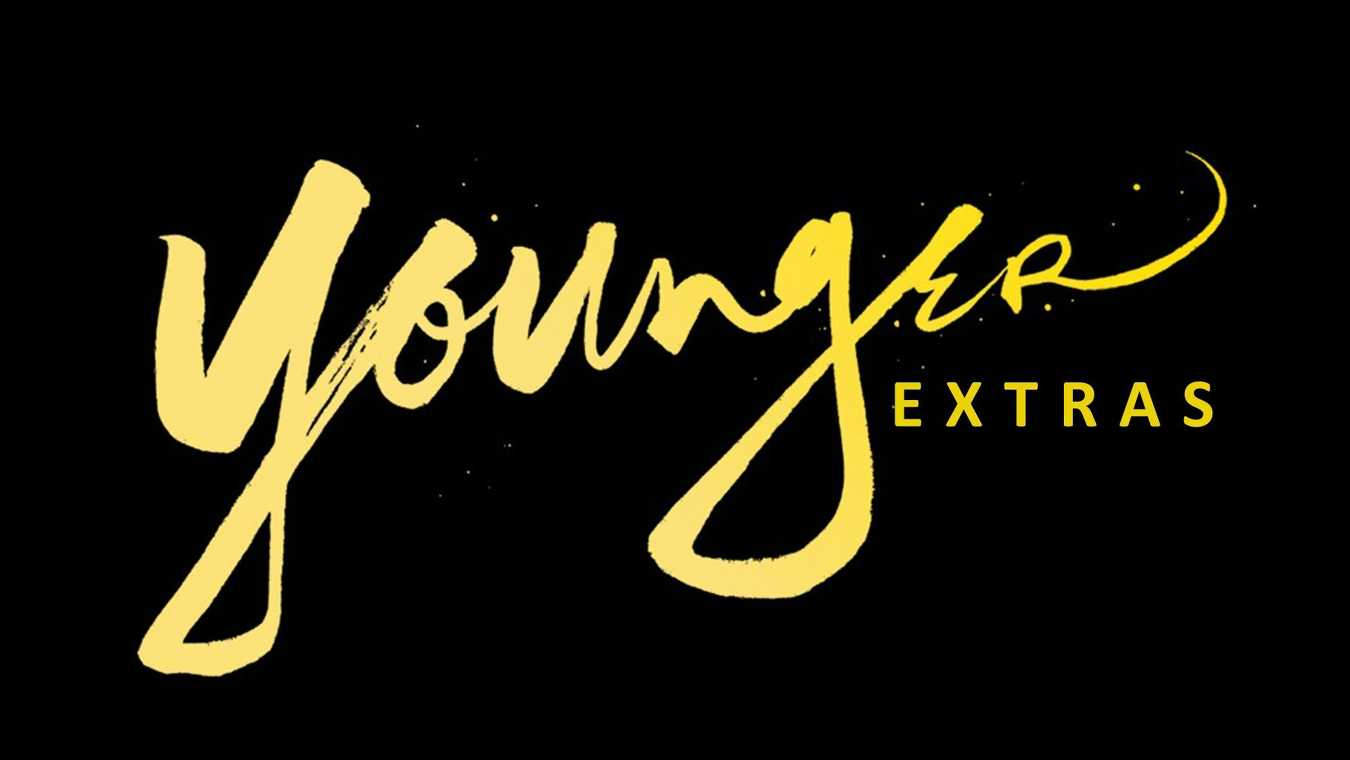 Younger: Extras