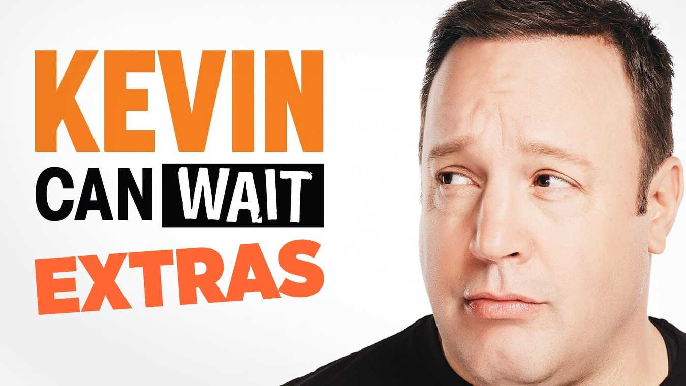 Kevin Can Wait: Extras
