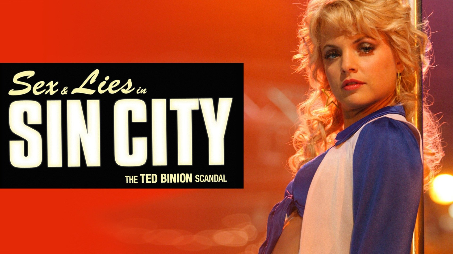 Sex & Lies in Sin City: The Ted Binion Scandal