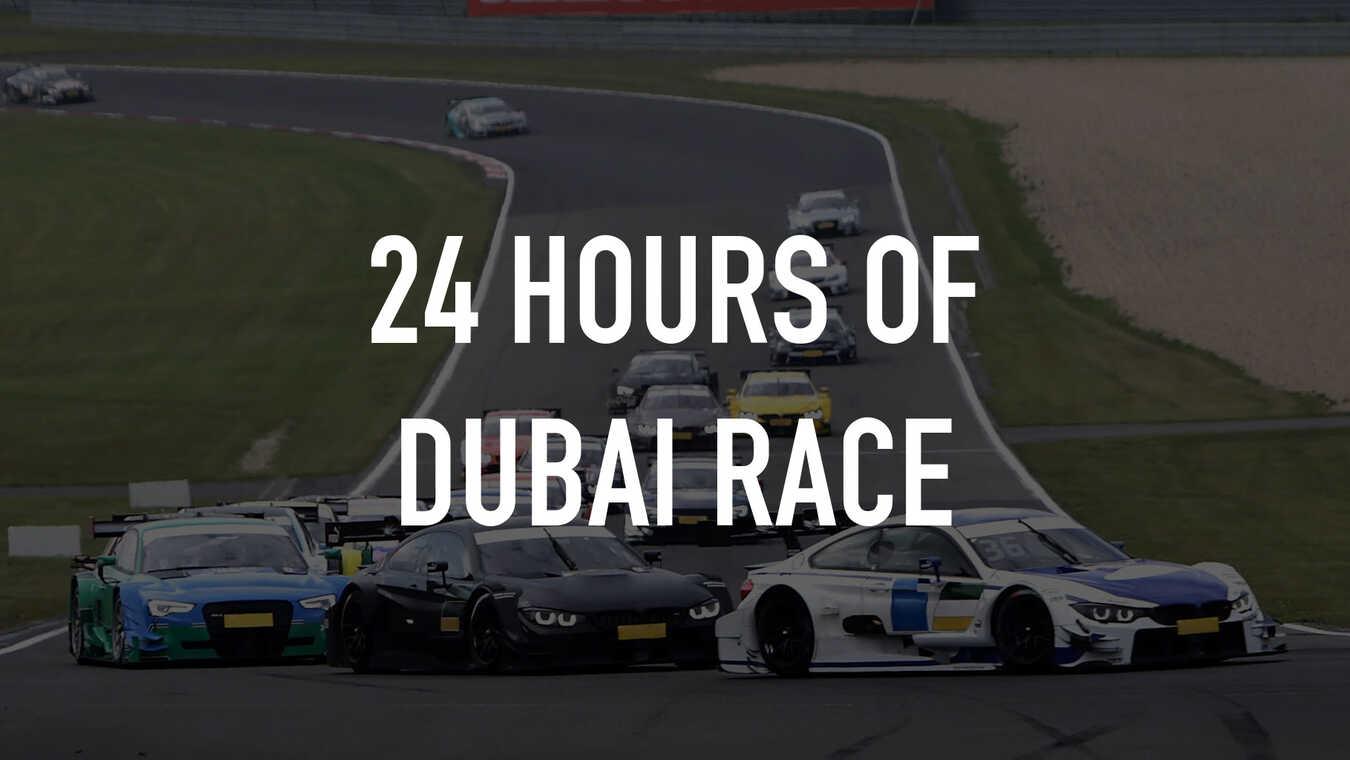 24 Hours of Dubai Race