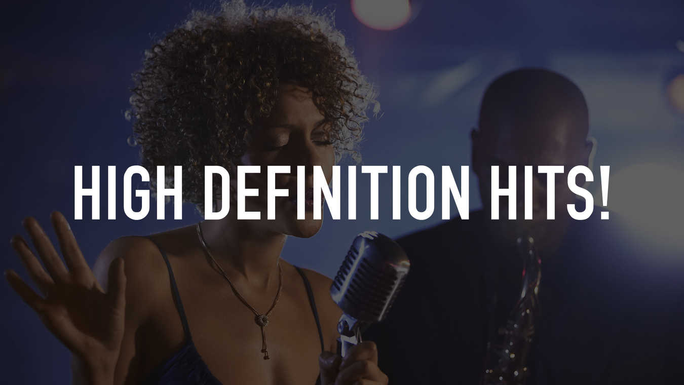 High Definition Hits!