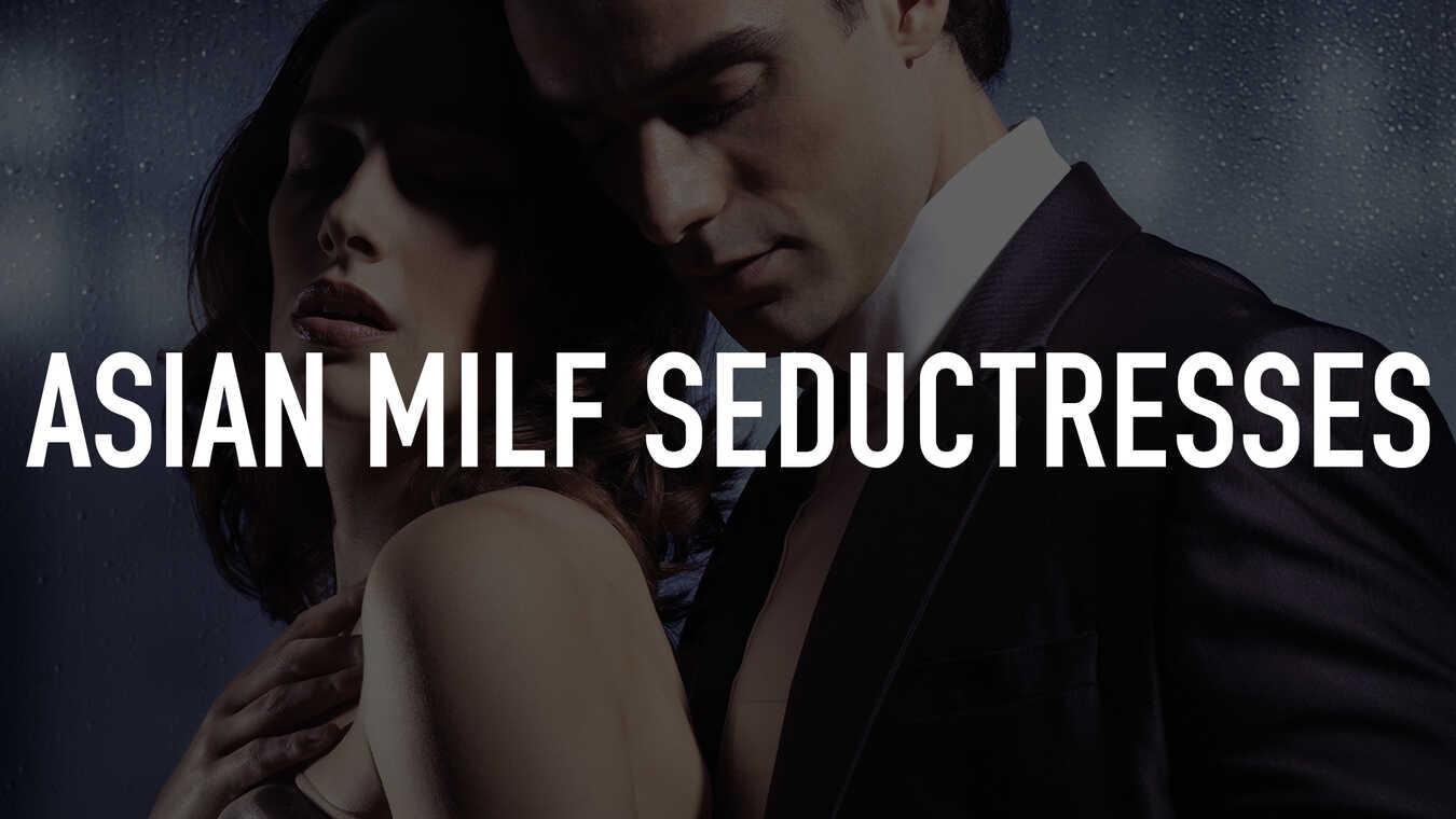 Asian Milf asian milf seductresses