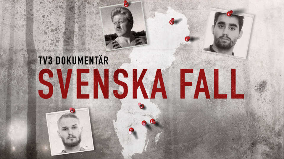 TV3 Dokumentär: Svenska fall