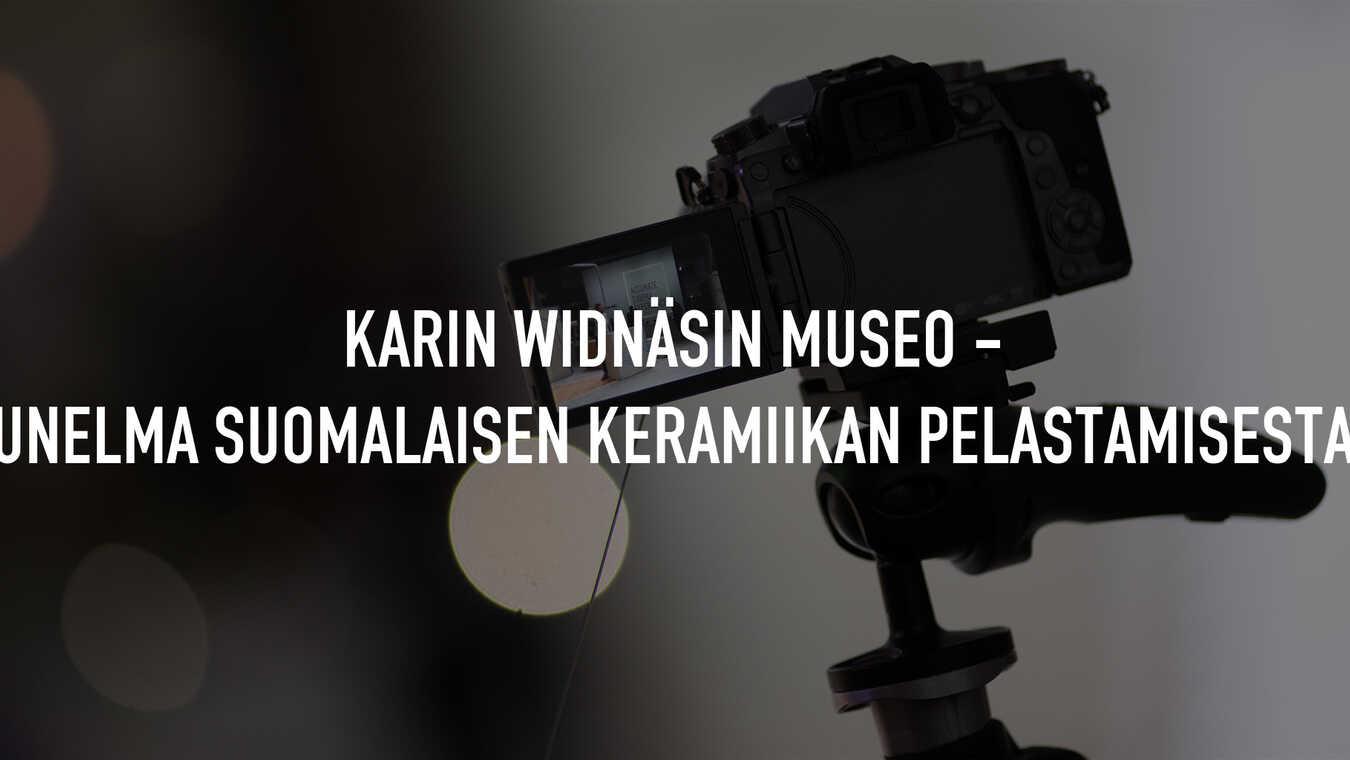 Karin Widnäsin museo - unelma suomalaisen keramiikan pelasta