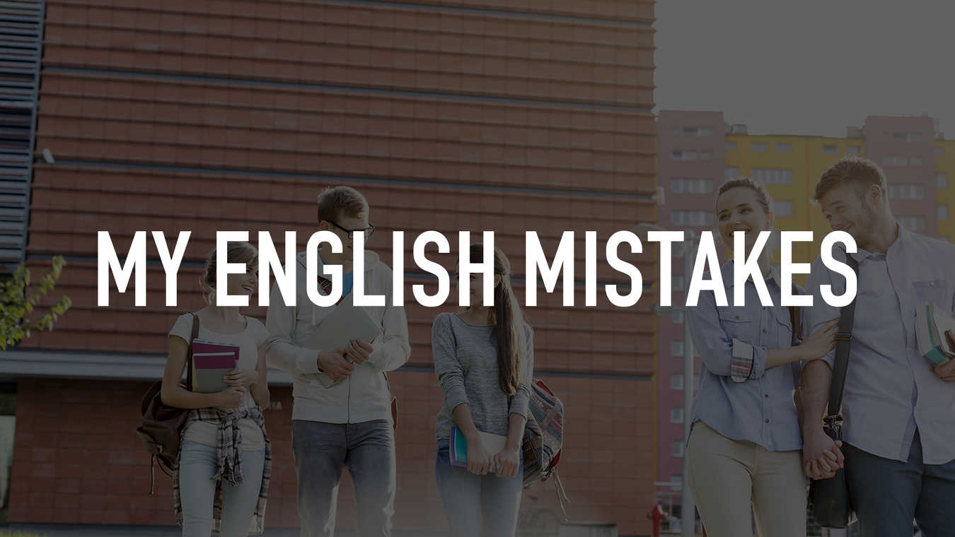 My English mistakes