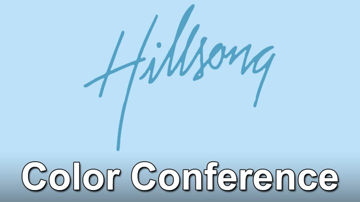 Hillsong Color Conference