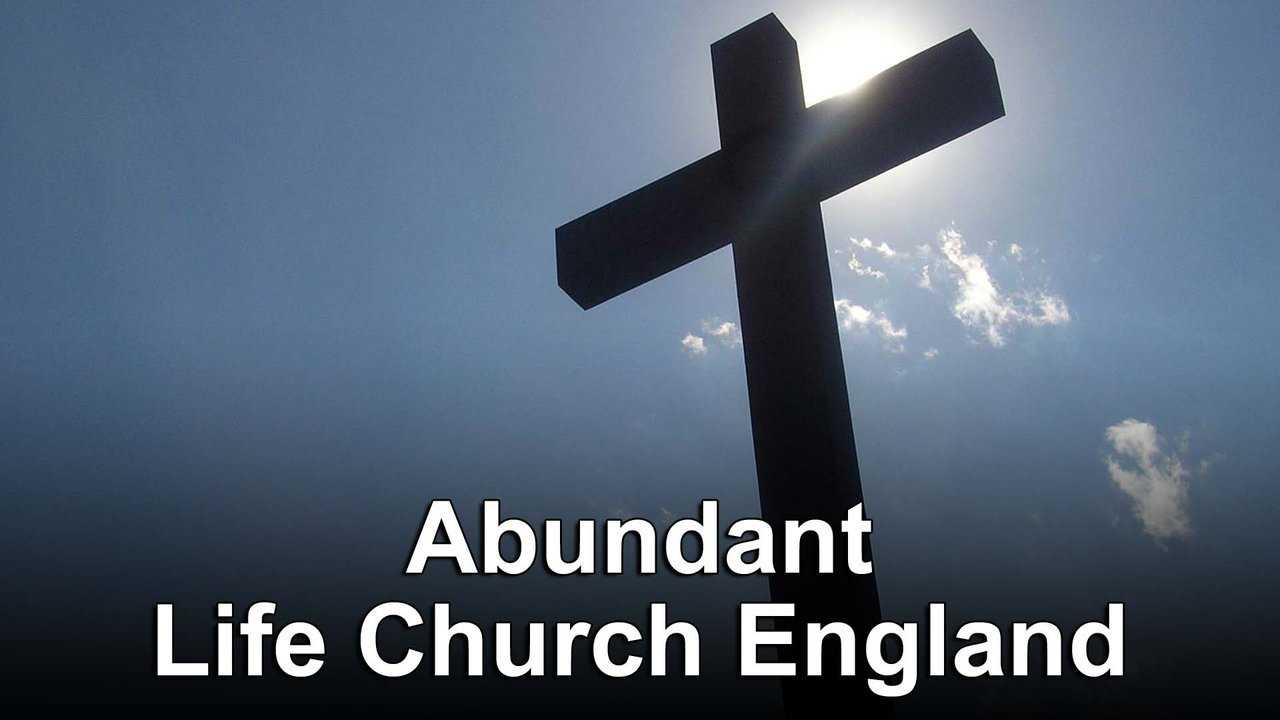 Abundant Life Church England