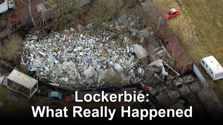 Lockerbie: What Really Happened