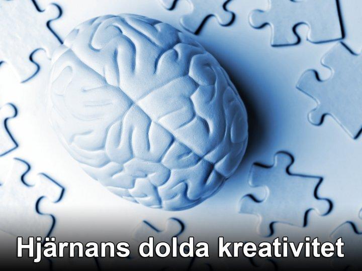 Hjärnans dolda kreativitet