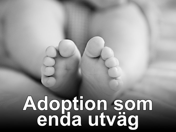 Adoption som enda utväg