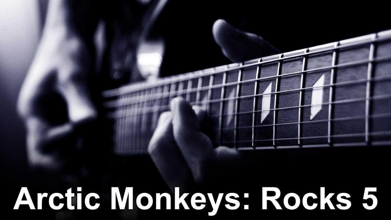 Arctic Monkeys: Rocks 5
