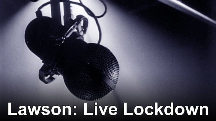 Lawson: Live Lockdown