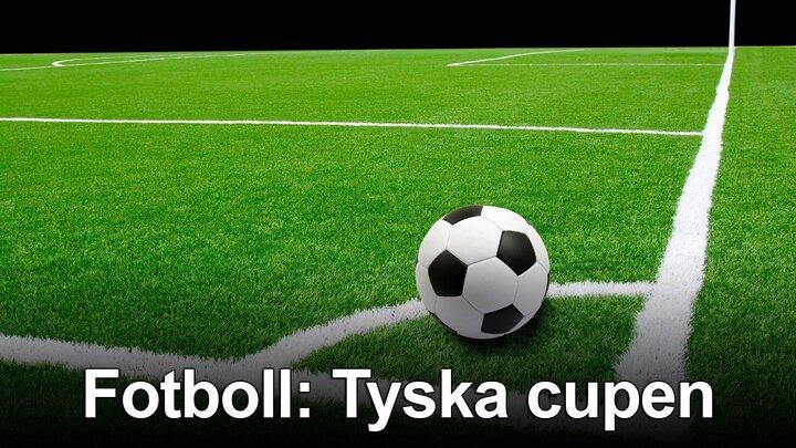 Fotboll: Tyska cupen